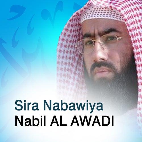 Sira nabawiya - la vie du prophète Saw (Quran - Coran - Islam - Discours - Dourous) by Nabil Al Awadi
