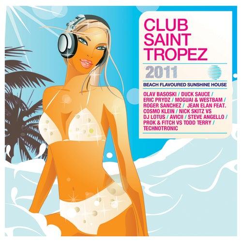 Club Saint Tropez 2011 von Various Artists
