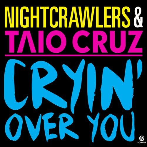 Cryin' Over You von Nightcrawlers