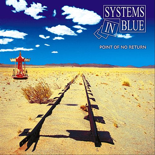 Point Of No Return von Systems In Blue