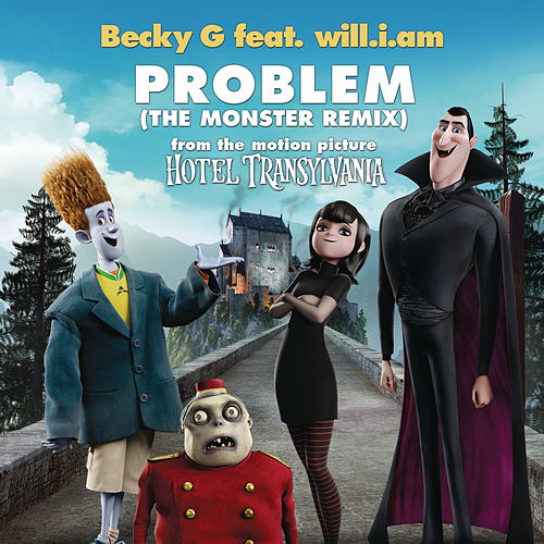 Problem (The Monster Remix) de Becky G
