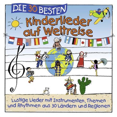 Die 30 besten Kinderlieder auf Weltreise de Simone Sommerland, Karsten Glück & die Kita-Frösche
