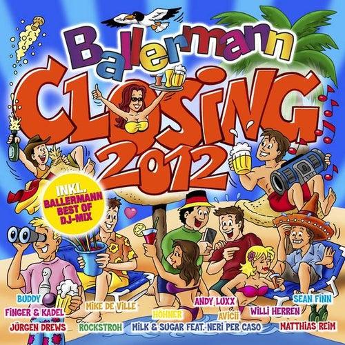 Ballermann Closing 2012 von Various Artists