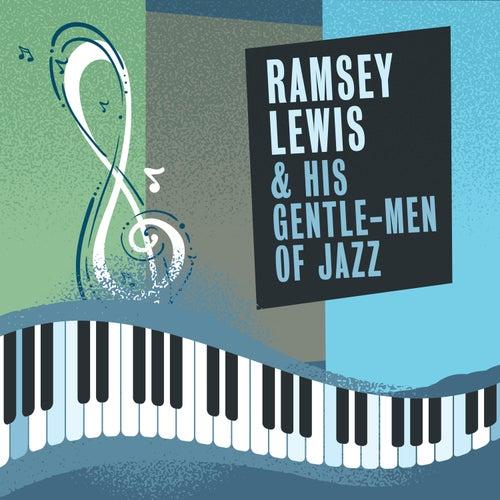 Gentle-Men of Jazz by Ramsey Lewis