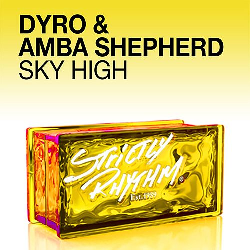 Sky High - Single di Dyro