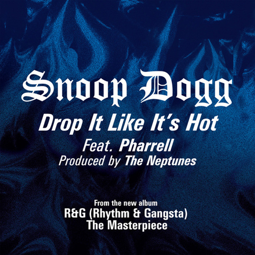 Drop It Like It's Hot (Extra Clean Radio Edit) by Snoop Dogg