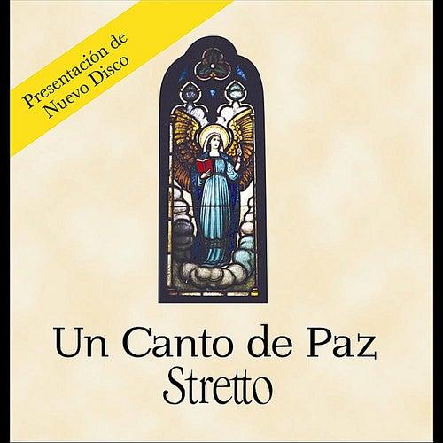 Un Canto de Paz, Vol 1. Cantando Con el Pueblo von Stretto