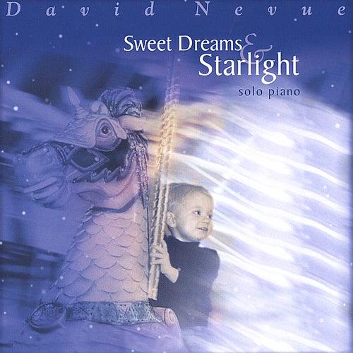 Sweet Dreams & Starlight de David Nevue