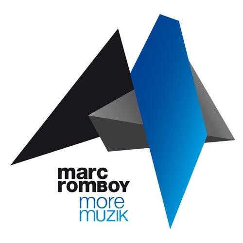 More Muzik de Marc Romboy