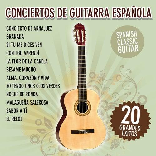 Conciertos de Guitarra Española - 20 Grandes Éxitos de Spanish Classic Guitar