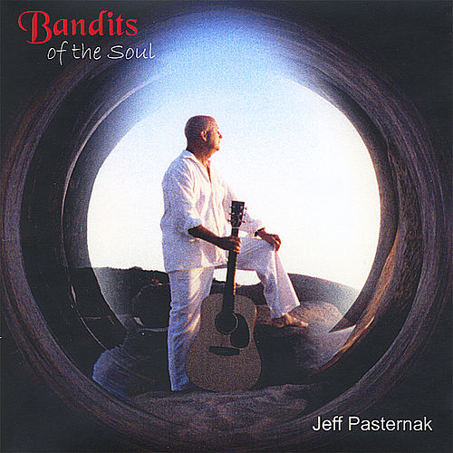 Bandits of the Soul de Jeff Pasternak
