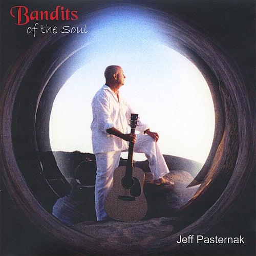 Bandits of the Soul de Jeff Pasternak