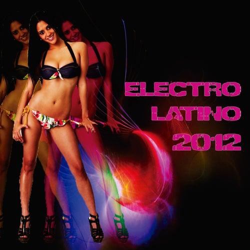 Electro Latino 2012 de Various Artists