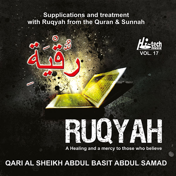 Ruqyah (Cure for Illness & Evil Eye) by Qari Sheikh Abdul