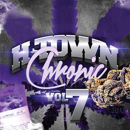 H-Town Chronic 7 de Various Artists