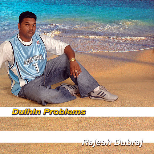 Dulhin Problems von Rajesh Dubraj