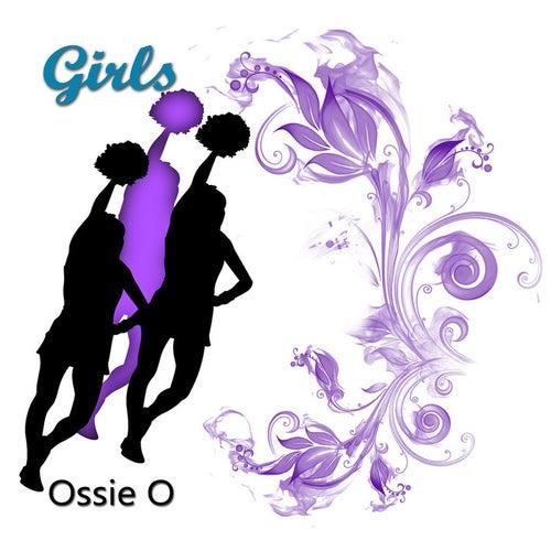 Girls von Ossie O