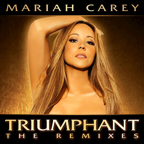 Triumphant (The Remixes) by Mariah Carey