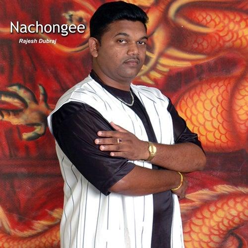 Nachongee von Rajesh Dubraj
