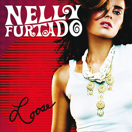 Loose (International Version) by Nelly Furtado