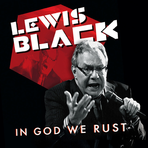 In God We Rust de Lewis Black