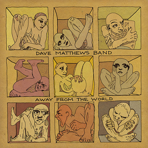 Away From The World by Dave Matthews Band