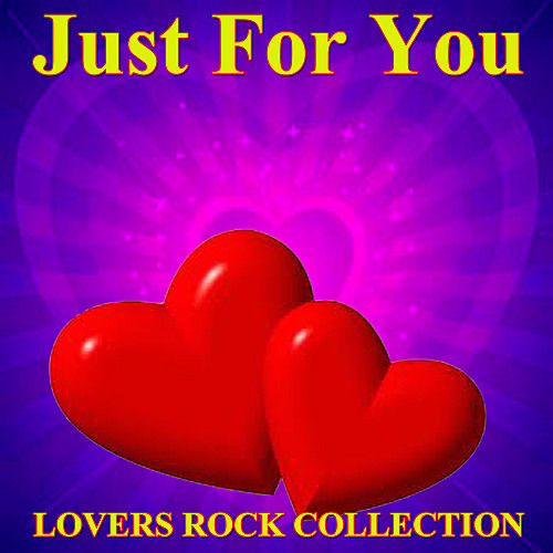 Just For You Lovers Rock Collection de Various Artists