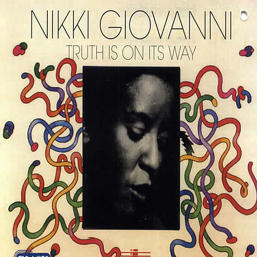 The Truth Is On The Way by Nikki Giovanni