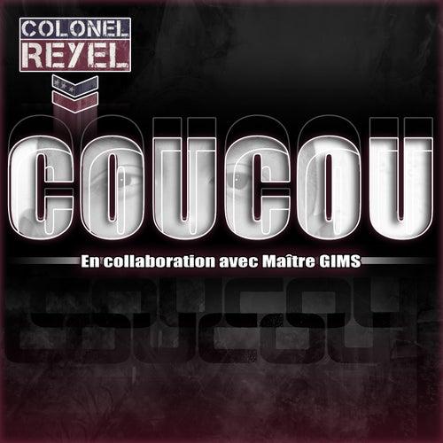 Coucou (En collaboration avec Maître Gims) de Colonel Reyel