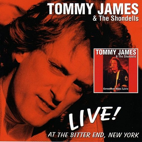 Live! At The Bitter End, New York by Tommy James