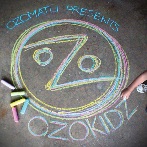 Ozomatli Presents OzoKidz by Ozomatli