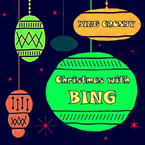 Christmas with Bing von Bing Crosby
