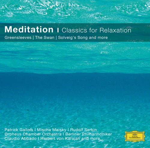 Meditation - Relaxing Classics von Herbert Von Karajan
