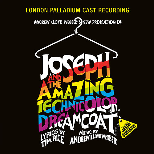 Joseph And The Amazing Technicolour Dreamcoat by Andrew Lloyd Webber