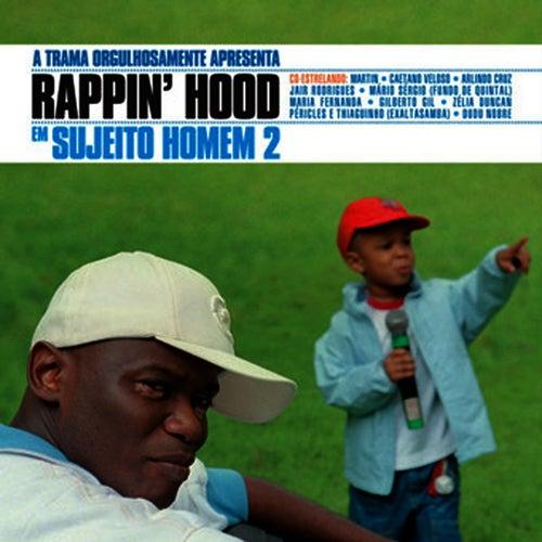 Sujeito Homem 2 de Rappin' Hood