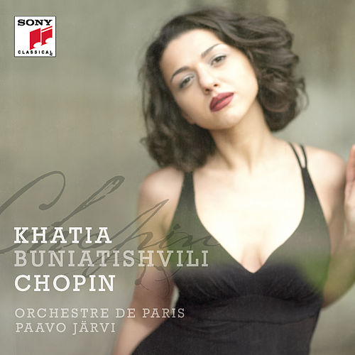 Chopin von Khatia Buniatishvili