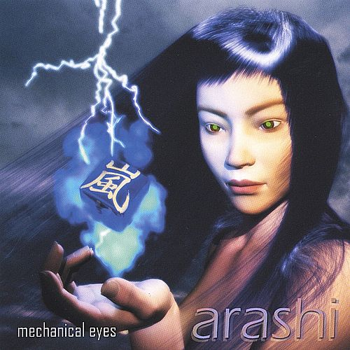 Mechanical Eyes by Arashi