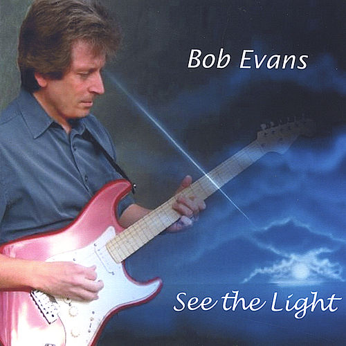 See the Light by Bob Evans