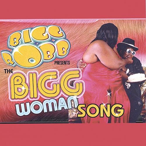 THE BIGG WOMAN CD by Bigg Robb