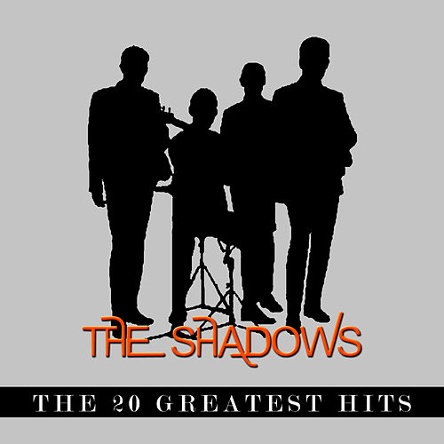 The Shadows - The 20 Greatest Hits de The Shadows