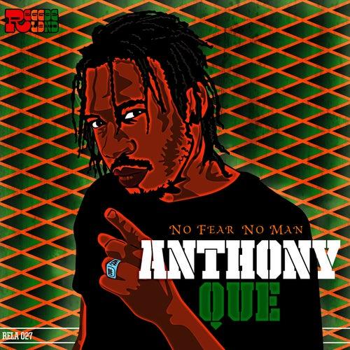 No Fear No Man de Anthony Que