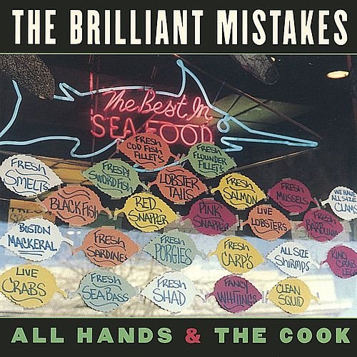 All Hands & The Cook by Brilliant Mistakes