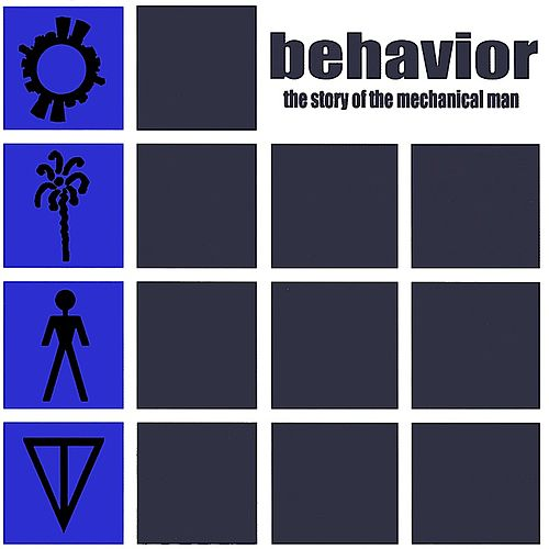 The Story of the Mechanical Man by Behavior