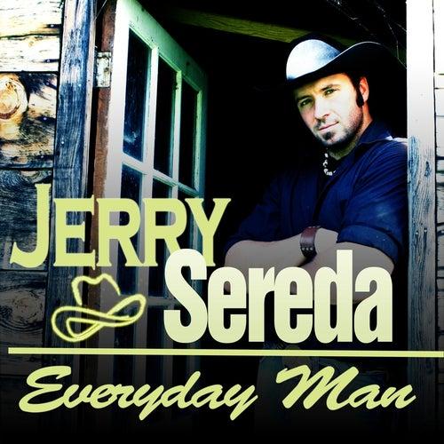 Everyday Man de Jerry Sereda