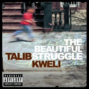 The Beautiful Struggle de Talib Kweli