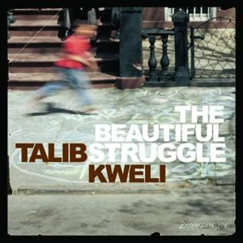 The Beautiful Struggle von Talib Kweli