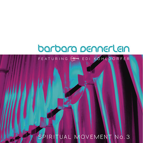 Spiritual Movement No.3 de Barbara Dennerlein