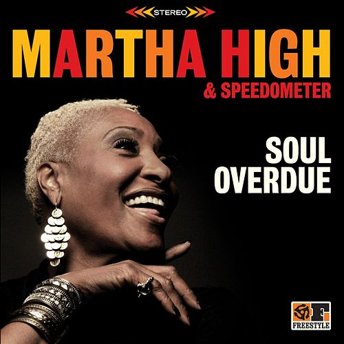 Soul Overdue by Martha High