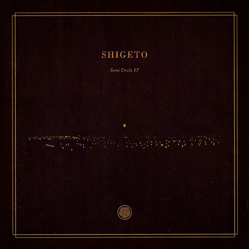 Semi Circle EP by Shigeto
