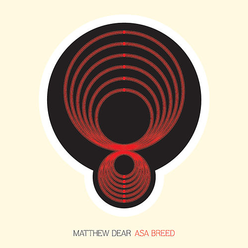 Asa Breed by Matthew Dear